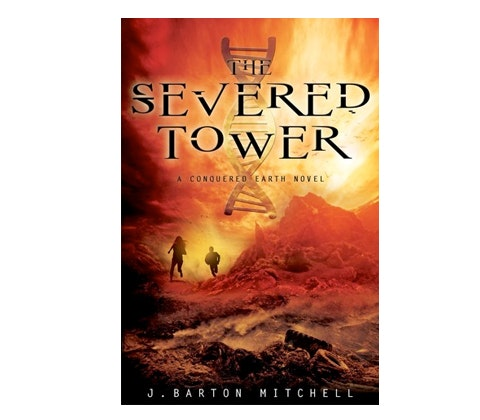 THE SEVERED TOWER by J. Barton Mitchel sweepstakes